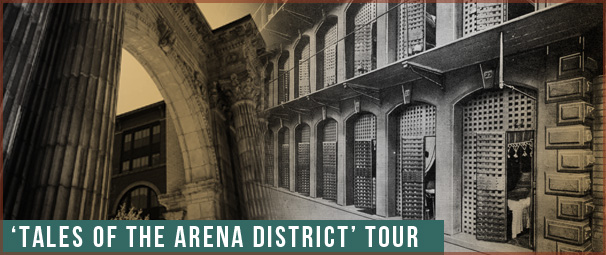 Arena District Walking Tour